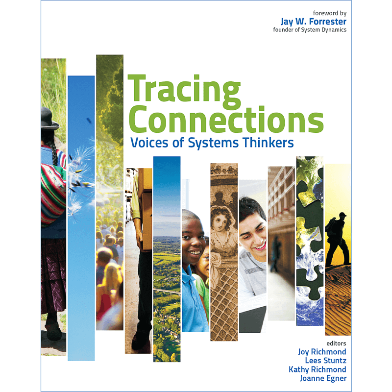 Tracing Connections: Voices of Systems Thinking